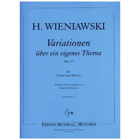 Wieniawski, H.: Variationen über ein eigenes Thema op. 15