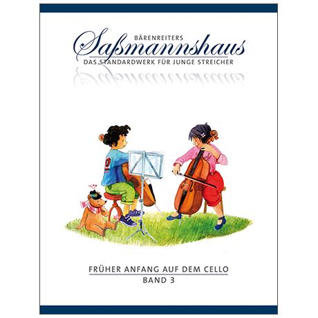 Sassmannshaus: Früher Anfang auf dem Cello Band 3