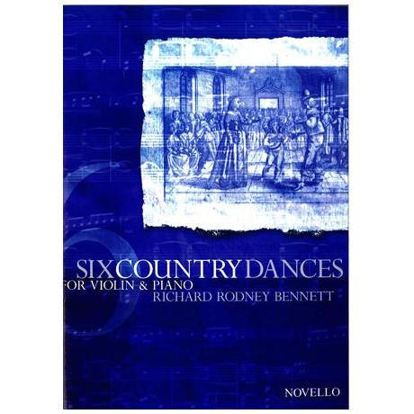 Bennett, Richard Rodney: 6 Country Dances