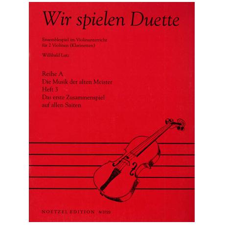 Lutz, W.: Wir spielen Duette Reihe A Band 3