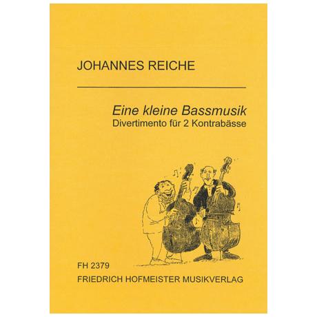 Reiche, J.: Eine kleine Bassmusik