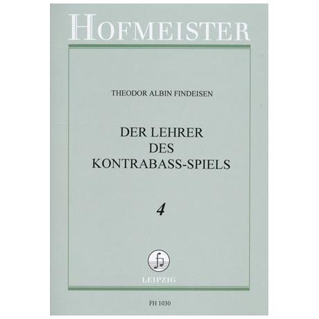 Findeisen, Theodor: Der Lehrer im Kontrabaßspiel Band 4