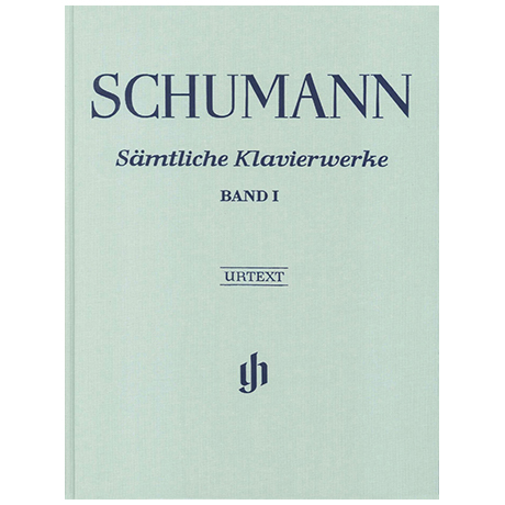 Schumann, R.: Sämtliche Klavierwerke Band 1