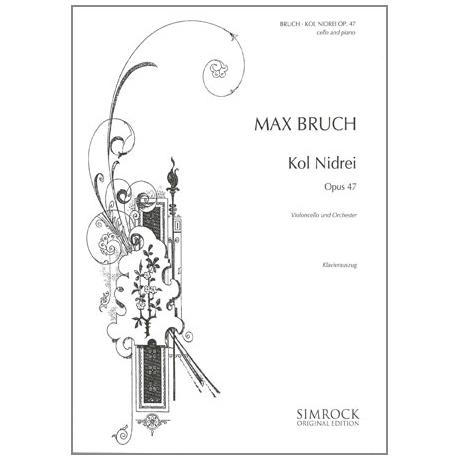Bruch, M.: Kol Nidrei Op.47 - eine hebräische Melodie