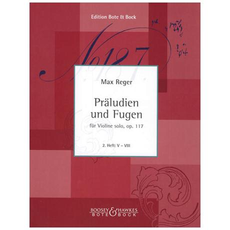 Reger, M.: Präludien und Fugen Op.117 Band 2