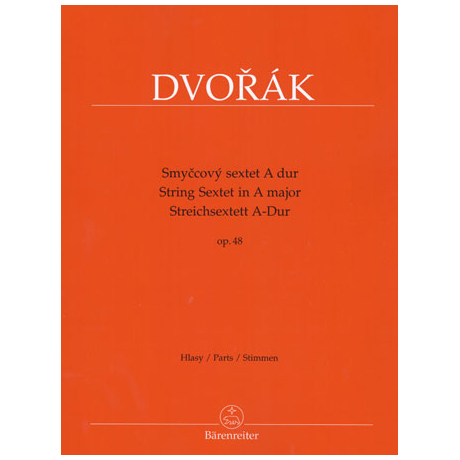 Dvořák, A.: Streichsextett Op.48 A-Dur