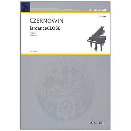 Czernowin: fardanceCLOSE