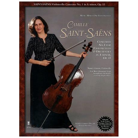 Saint-Saëns, C.: Cellokonzert Nr. 1 a-Moll Op. 33 (+CD)