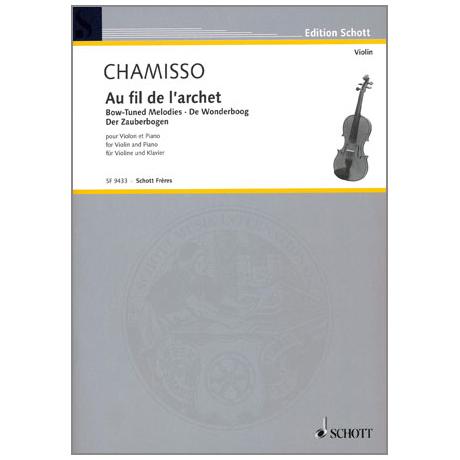 Chamisso, A. v.: Au fil de l'archet (Der Zauberbogen)
