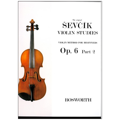 Sevcik, O.: Violinschule für Anfänger op. 6 Heft 2