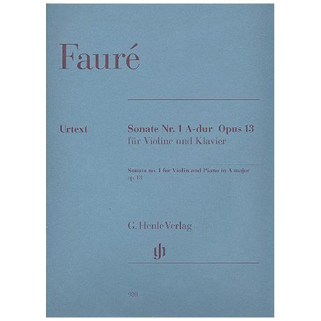 Fauré, G.: Sonate A-Dur Nr. 1 Op. 13