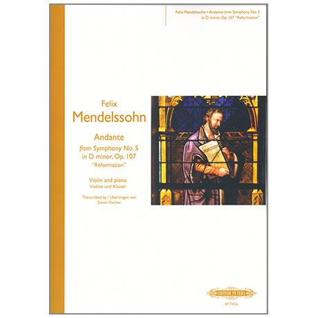 Mendelssohn Bartholdy, F.: Andante aus der Sinfonie (Reformation) Nr. 5 in d-Moll, Op. 107