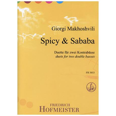 Makhoshvili, G.: Spicy & Sababa – Duette für zwei Kontrabässe