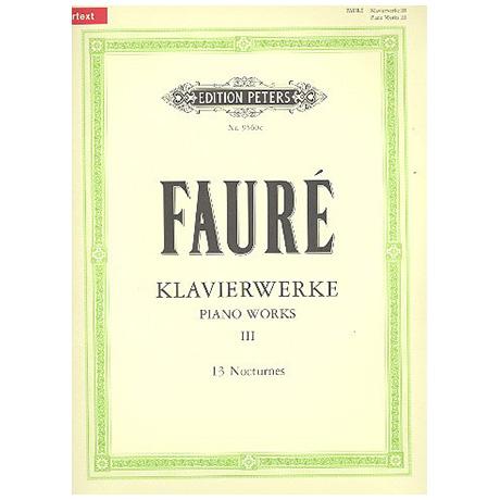 Fauré, G.: 13 Nocturnes