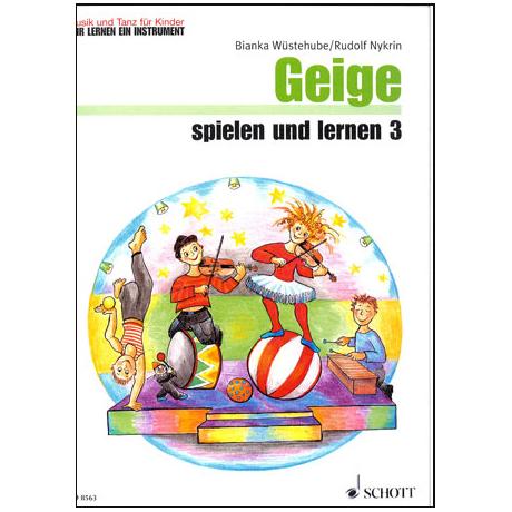 Wüstehube, B. / Nykrin, R.: Geige spielen und lernen 3