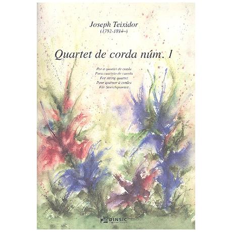 Teixidor, J.: Streichquartett Nr.1