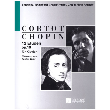 Chopin / Cortot: 12 Etüden op. 10