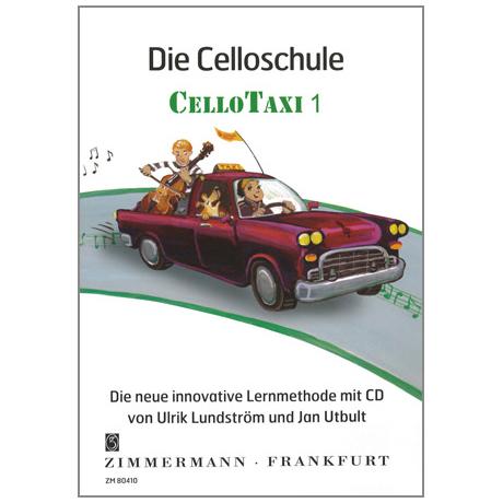 "Utbult / Lindström: Die Celloschule ""Cellotaxi"" Band 1 (+CD)"