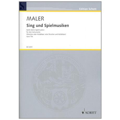 Maler, W.: Sing- und Spielmusiken Op.13a