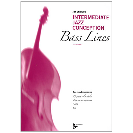 Snidero, J.: Intermediate Jazz Conception Bass Lines (+CD)