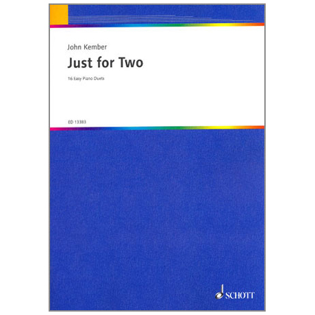 Kember, J.: Just for Two