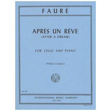 Fauré, G.: Après un rêve Op. 7/1 (Casals)