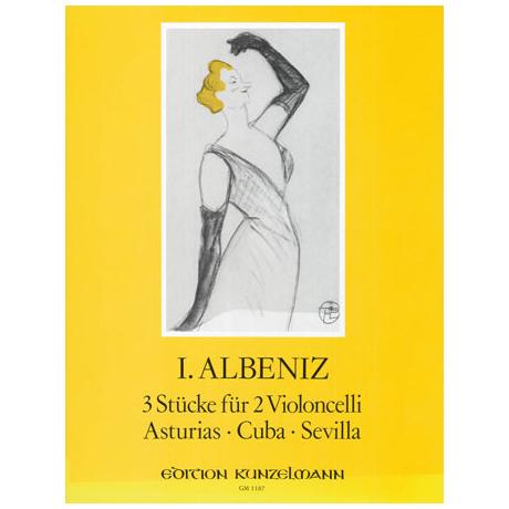 Albéniz, I.: 3 Stücke - Asturias, Cuba, Sevilla