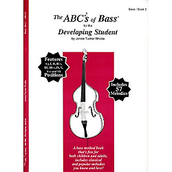Rhoda, Janice Tucker: ABC's of Bass for the Absolute Beginner to the Developing Student