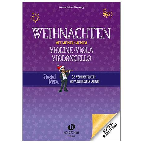 Holzer-Rhomberg, A.: Weihnachten mit meiner/meinem Violine, Viola, Cello