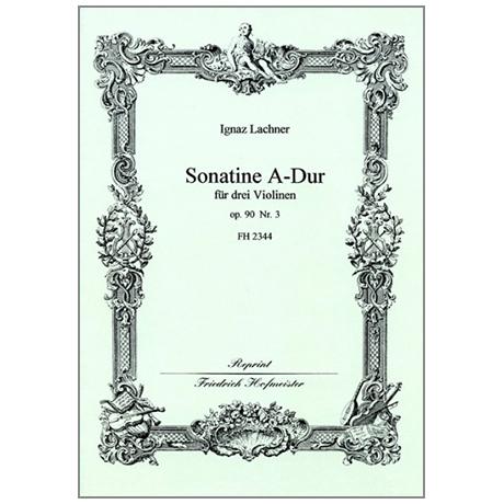 Lachner, I.: Sonatine Op. 90/3 A-Dur
