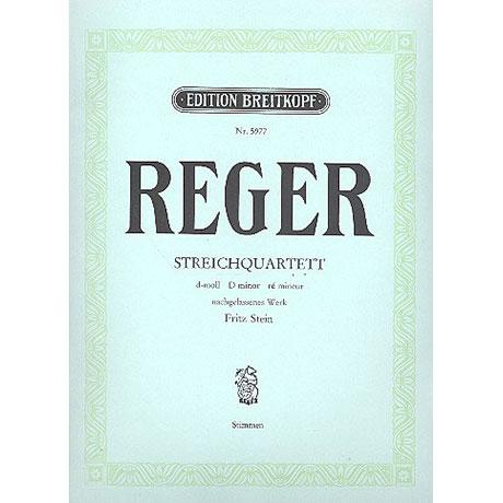 Reger, M.: Streichquartett d-moll op. post. mit Kontrabass oder 2. Vc ad lib.