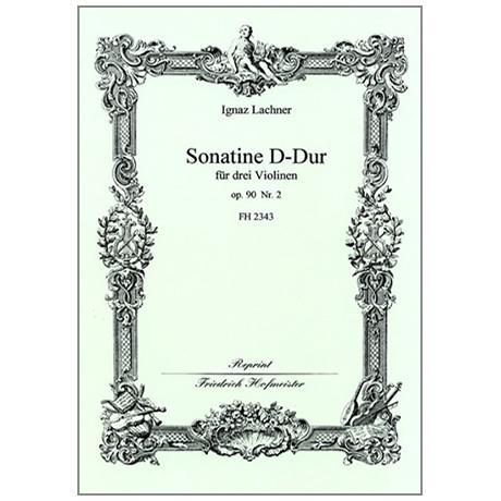 Lachner, I.: Sonatine Op. 90/2 D-Dur
