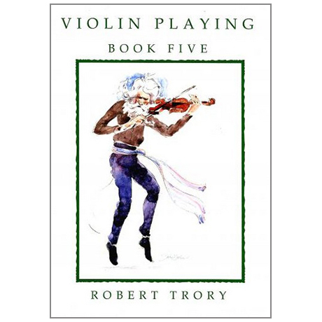 Trory, R.: Violin Playing Vol.5