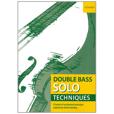 Hartley, K.: Double Bass Solo Techniques