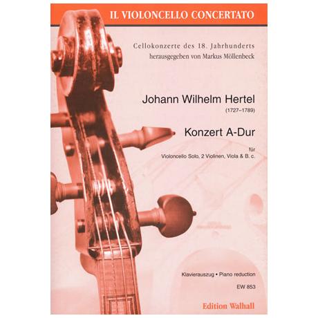 Hertel, J. W.: Violoncellokonzert A-Dur