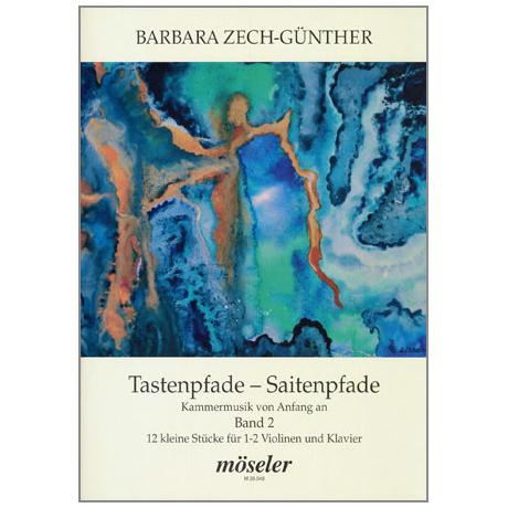 Zech-Günther, B.: Tastenpfade - Saitenpfade Band 2