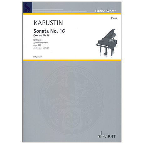 Kapustin, N.: Sonata Op.131 Nr.16