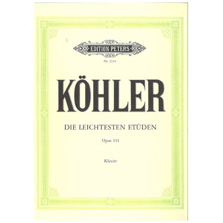 Köhler, L.: Die leichtesten Etüden Op. 151