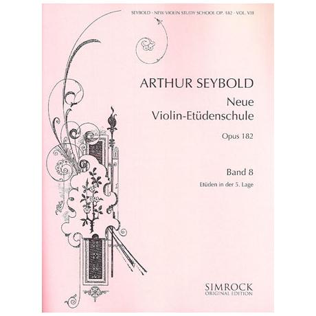 Seybold, A.: Neue Violin-Etüden-Schule Band 8