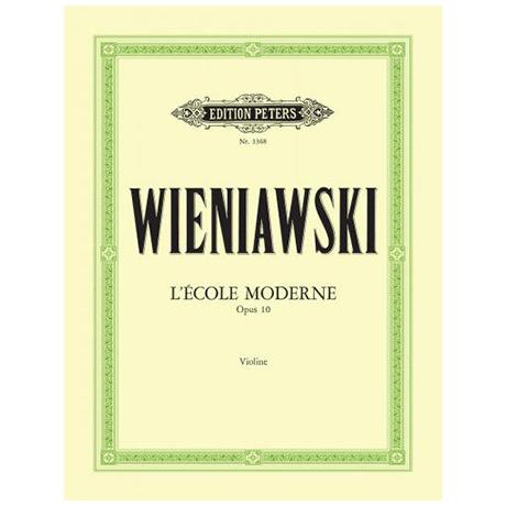 Wieniawski: L´Ecole moderne op. 10