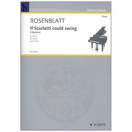 Rosenblatt: If Scarlatti could swing