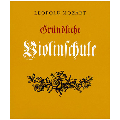 Mozart, L.: Gründliche Violinschule