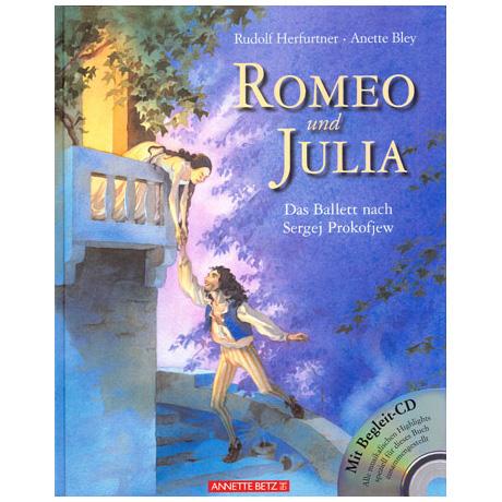 Romeo & Julia - Das Ballett von S. Prokofjew (+CD)