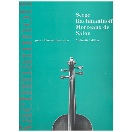 Rachmaninow, S.: Morceaux de salon Op. 6