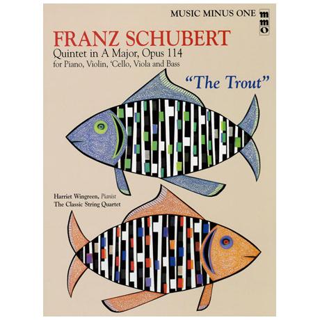 Schubert: The Trout - Forellenquintett A-Dur op.114 (+CD)