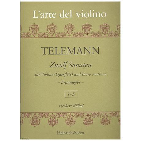 Telemann, G. Ph.: 12 Violinsonaten Band 1 (Nr.1-3)