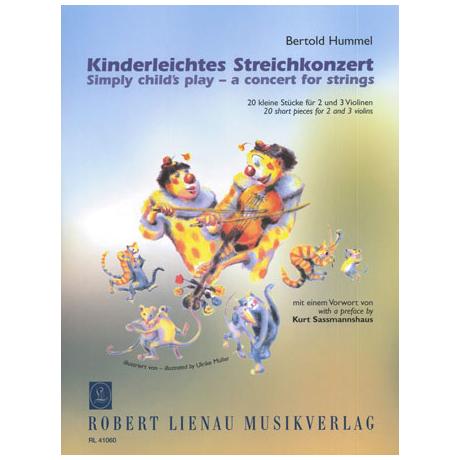Hummel, B.: Kinderleichtes Streichkonzert
