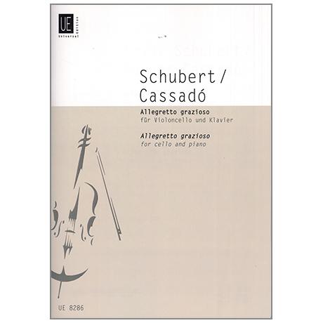 Schubert, F.: Allegretto grazioso (Cassadó)