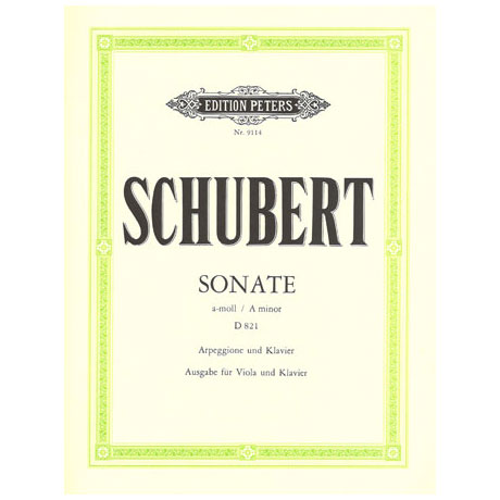Schubert, F.: Sonate a-moll für Arpeggione D 821