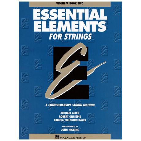 Allen, Michael: Essential Elements Vol.2: für Violine